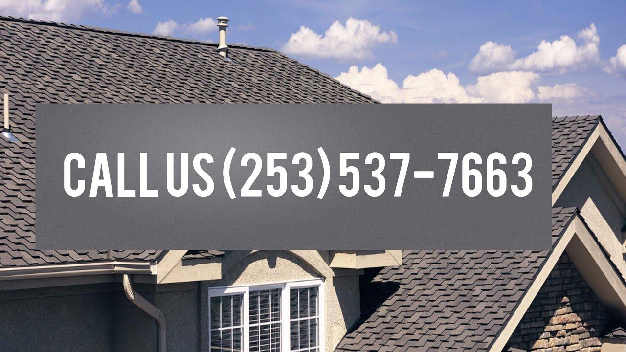 Roofing Contractors Tacoma WA (253) 537 7663