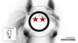 Felguk - White Horse