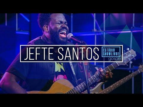 Jefte Santos - Pra Ficar Com Deus (Ao Vivo No Estúdio Showlivre Gospel 2018)