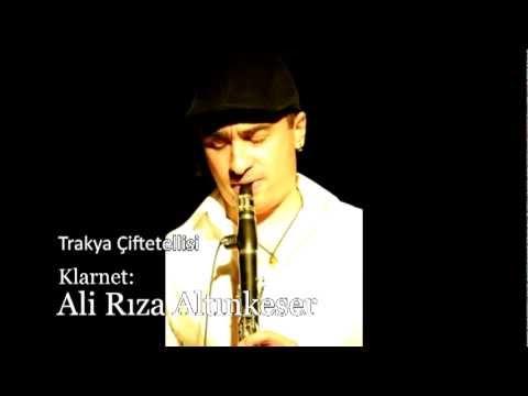 Trakya Çiftetellisi - Klarnet, Ali Rıza Altınkeser