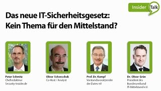 Insider Talk Episode #1: IT-Sicherheitsgesetz: Kein Thema für den Mittelstand?