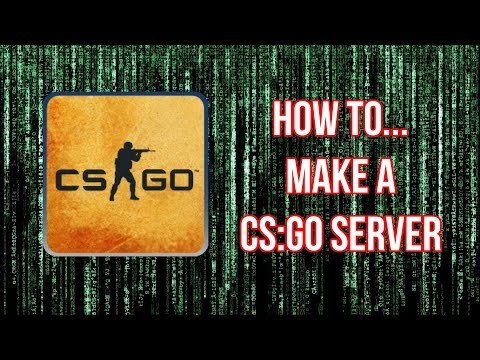 How to Setup & Install a CS:GO Server