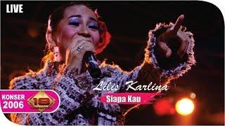 Lilis Karlina - Siapa Kau [Live Konser] at Naga Pinoh 5 Mei 2006