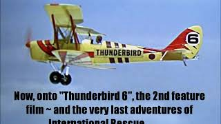 "Thunderbirds Feature Films ~ ""Thunderbirds Are Go"" and ""Thunderbird 6"" (My 600th Video)"