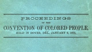 History Matters: The Colored Conventions Project