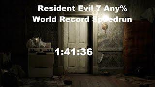 Resident Evil 7 - New Game (Any%) - World Record Speedrun - 1:41:36