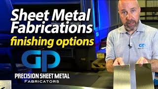Sheet Metal Fabrications - Finishing options - GP Precision Sheet Metal Fabricators