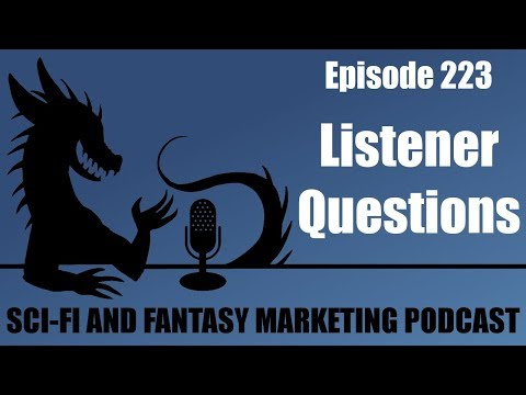 Science Fiction & Fantasy Marketing Podcast – Interviewing