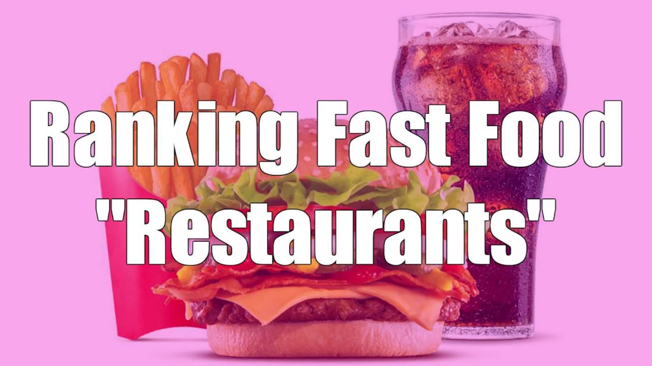 Ranking Fast Food Restaurants Alec Price