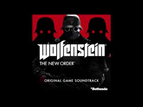 03. The New Order - Wolfenstein The New Order Soundtrack