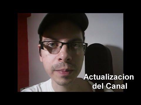 Actualizacion del canal (Fecha 17/05/2018)