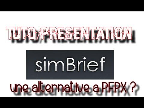 Tuto/Presentation SimBrief | Une alternative à PFPX ?