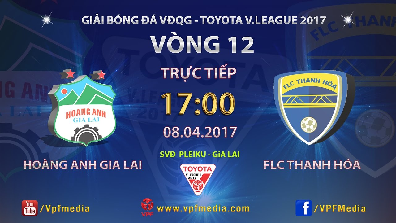 Xem lại: Hoàng Anh Gia Lai vs FLC Thanh Hóa