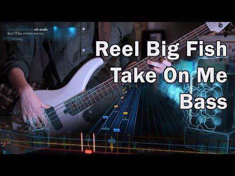 Take On Me - Reel Big Fish Bass 99% #Rocksmith