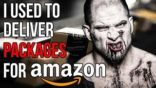 """I Used to Deliver Packages for Amazon"" Creepypasta"