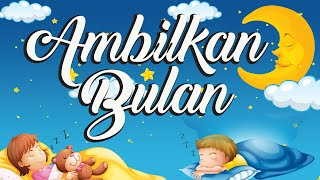 Ambilkan Bulan Bu Karaoke Lagu Anak Indonesia
