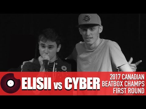 Elisii vs Cyber - 2017 Canadian Beatbox Championships - First Round