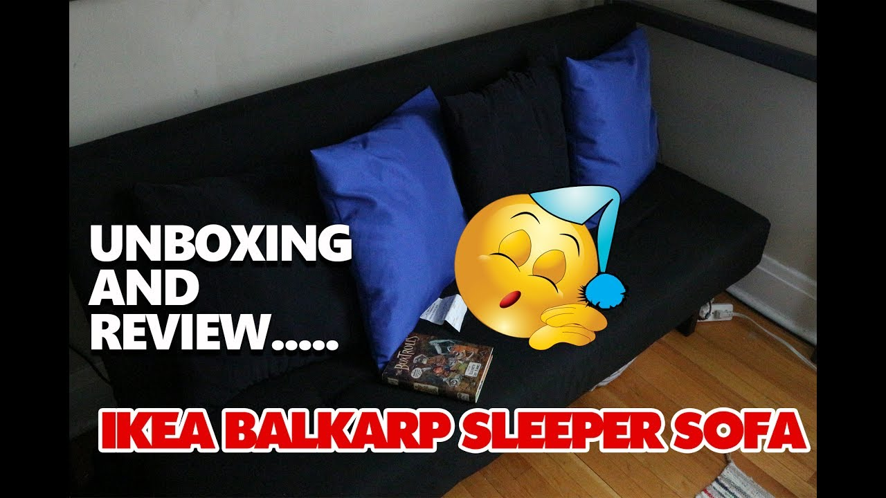 Unboxing And Review Ikea Balkarp Sleeper Sofa Youtube
