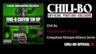 chili bo five 0 cuffin em up cmw tribute exclusive audio