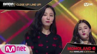 [2018 MAMA] Close Up! Line Up! #MOMOLAND