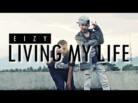 Eizy - Living My Life ( Lyric Video )