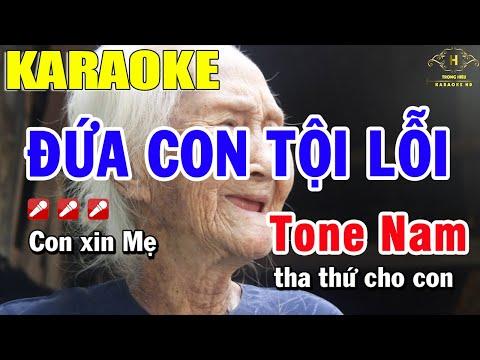 Đứa Con Tội Lỗi Karaoke Tone Nam - Mùa Vu Lan Báo Hiếu   Trọng Hiếu