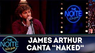 Baixar James Arthur canta Naked | The noite (18/10/18)