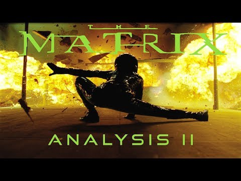 The Philosophy Of The Matrix Reloaded - Film Study / Analysis / Story Explanation | Part 2
