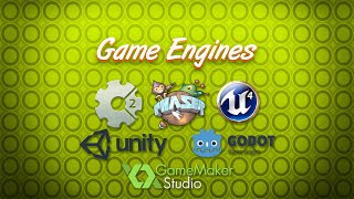 Game Engines: what are they and how to choose the right one?
