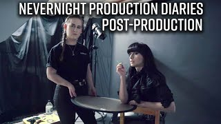 Nevernight Production Diaries    Post Production