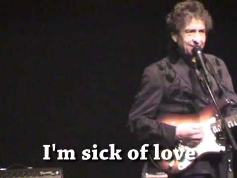 Bob Dylan - Love Sick - Live (with lyrics)
