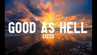 Lizzo - Good As Hell (Lyrics)