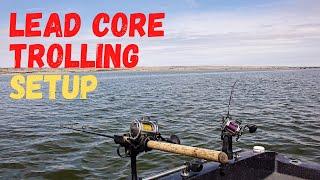 Lead Core Trolling Setup