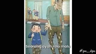 Story WA sedih banget!!! Ayah (akustik)