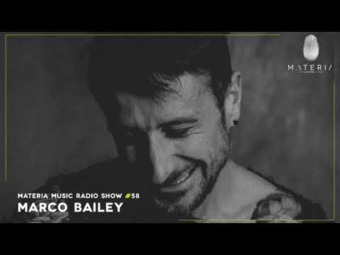 MATERIA Music Radio Show 058 With Marco Bailey