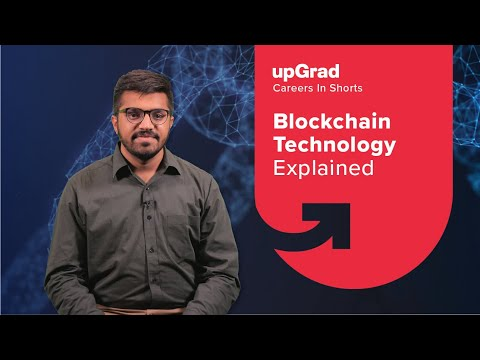 What is Blockchain   Blockchain Technology Explained   upGrad Careers in-shorts