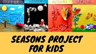 DIY Seasons Craft for Kids | Project on Seasons | Summer | Winter | Spring | Autumn | Easy Craft