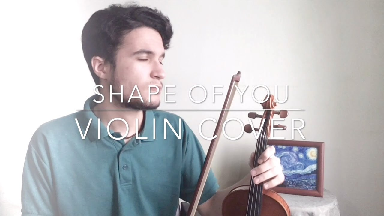 Shape of You - Ed Sheeran (Violin Cover) - YouTube