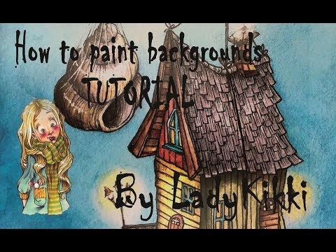 HOW TO PAINT backgrounds | TUTORIAL | Swinging treehouse | by LadyKikki