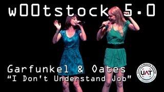 """W00tstock 5.0 - Garfunkel and Oates """"I Don"""