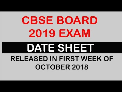 CBSE BOARD EXAM 2019 DATE SHEET CLASS 10 AND 12  RELEASED FIRST WEEK OF OCTOBER 2019