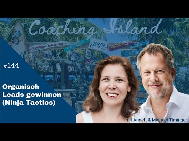 Coachingisland #144: Organisch Leads gewinnen