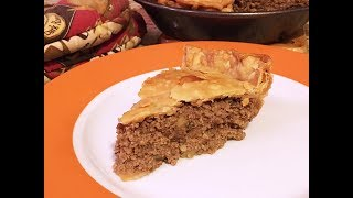 Tourtière (Meat Pie) Recipe - A Delicious Traditional Dish from Québec - Episode #179