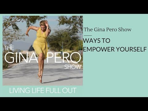 Ways to empower yourself