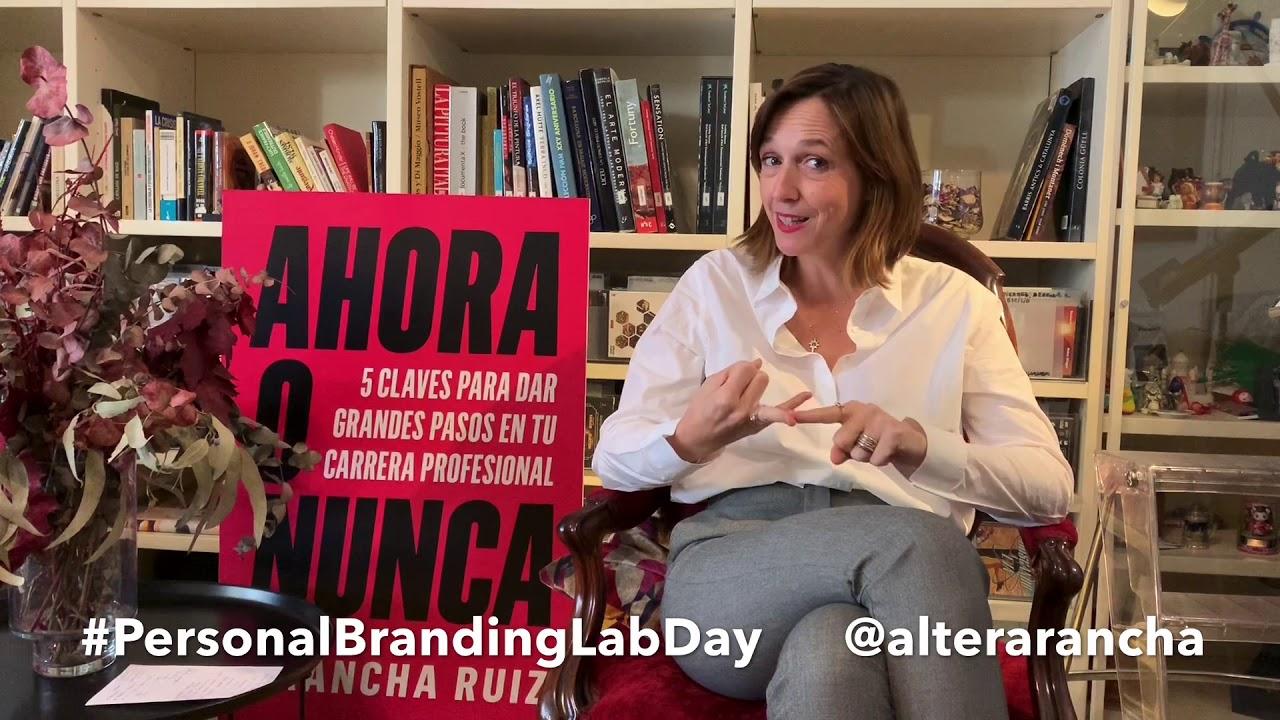 ¡Impulsa tu marca, ahora o nunca! con Arancha Ruiz en el #PersonalBrandingLabDay