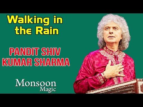 Walking in the Rain | Pandit Shiv Kumar Sharma (Album: Monsoon Magic ) Mp3