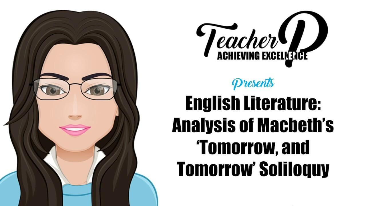 William Shakespeare S Macbeth Act 5 Scene Tomorrow And Youtube Soliloquy Literary Analysis Analysi