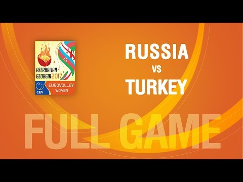 Russia vs Turkey | QUARTERFINALS | EUROVOLLEY AZERBAIJAN AND GEORGIA 2017