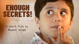 Enough Secrets! | A Short Film