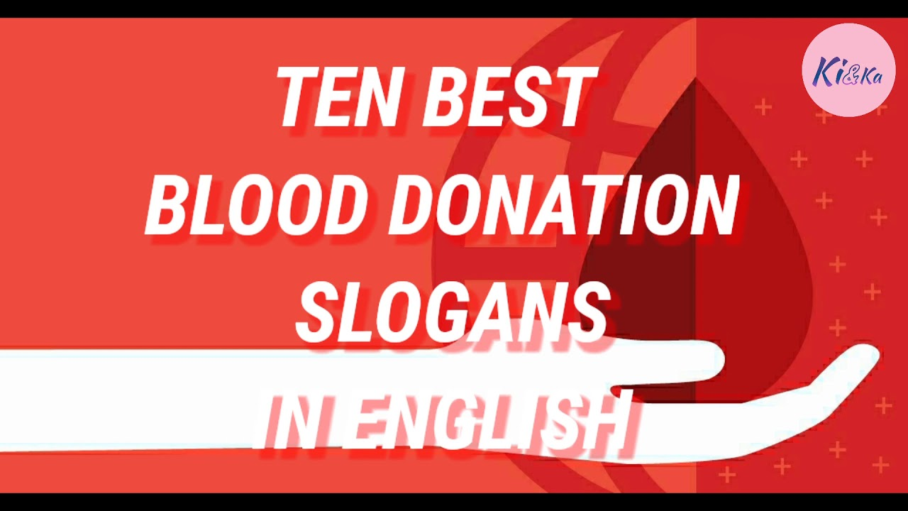 Ten Best Slogans On Blood Donation World Blood Donor Day In English Youtube